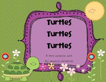 TurtlesTurtlesTurtles Mini Science Unit