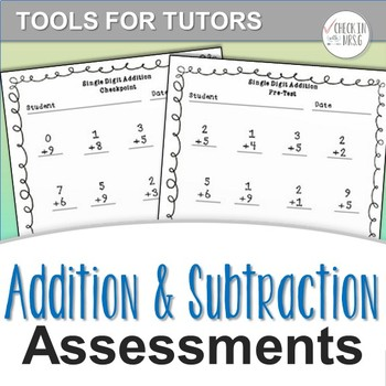 Addition & Subtraction Assessments