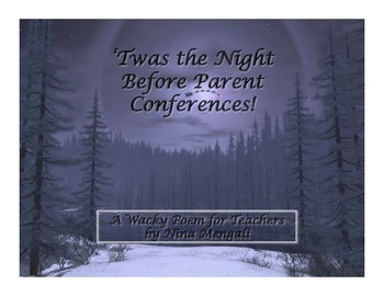 'Twas The Night Before Parent Conferences - A Wacky Poem f