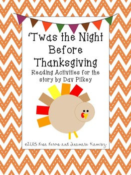 'Twas The Night Before Thanksgiving {a unit for the story