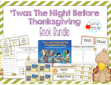 Twas' The Night Before Thanksgiving CCSS Aligned Bundle