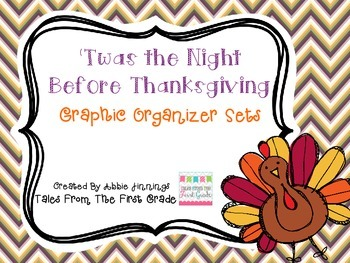 'Twas the Night Before Thanksgiving- Graphic Organizers