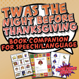 Twas the Night Before Thanksgiving (Speech Therapy Book Co