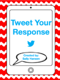 Tweet your Response for Grades K - 12th
