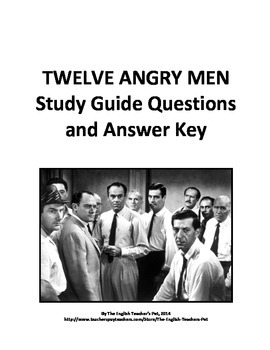 Twelve Angry Men Act Discussion Questions and Answer Key