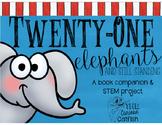 Twenty-One Elephants: Book Companion and STEM Challenge