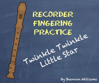 Twinkle Twinkle Little Star - Recorder Fingering Practice