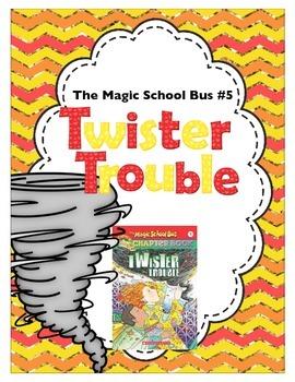 Twister Trouble: The Magic School Bus #5 Novel Study