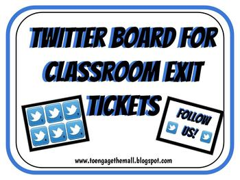 Twitter Board for Exit Tickets