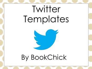 Twitter Templates using Social Media in the Classroom