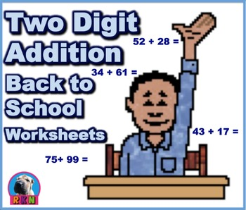 Two Digit Addition - Back to School Themed Worksheets - Ho