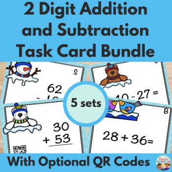 Two Digit Addition and Subtraction Winter Task Cards w/QR
