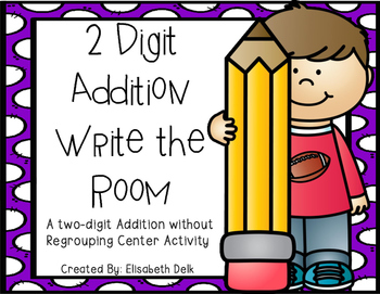 Two Digit Addition without Regrouping Write the Room