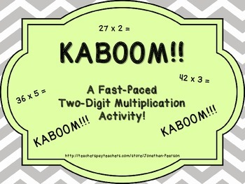 Two Digit Multiplication Kaboom! - A Fast Paced Multiplica