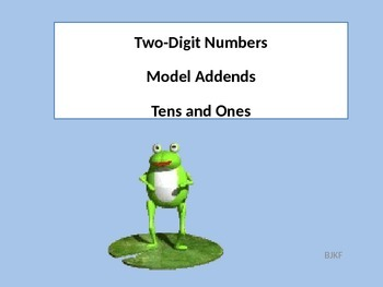 Two- Digit Numbers, Model Addends with Tens and Ones