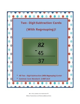 Two-Digit Subtraction Cards (With Regrouping)!