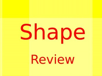 Two Dimensional Shapes Review (PPT)