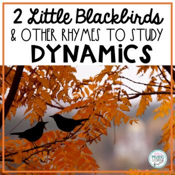 Two Little Blackbirds Chant, + 3 Bird Songs/Rhymes, Dynami