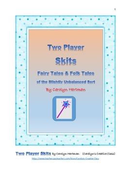 Scripts, Skits:  Fairy Tales and Folk Tales of the Slightl
