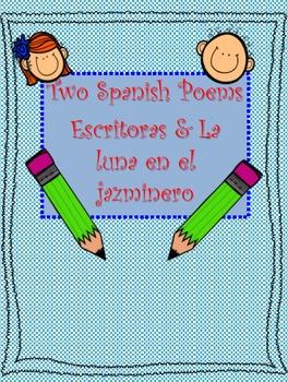 Two SPANISH Poems-Escritora & La luna en el jazminero
