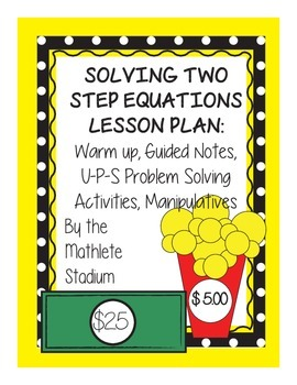 Two Step Equations Notes and UPS Problem Solving Activity