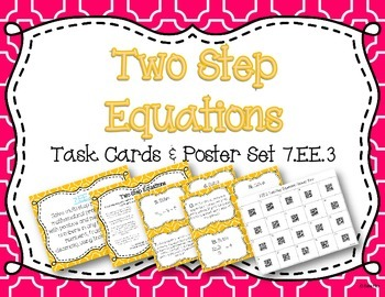 Two Step Equations Task Cards and Poster Set *7.EE.3 & 7.EE.4