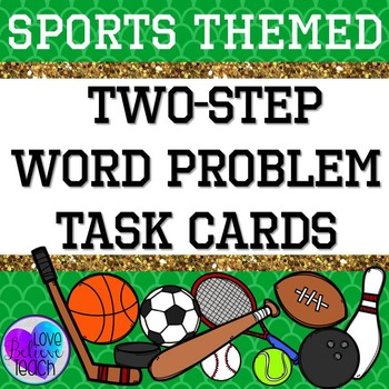 Two-Step Word Problems Task Cards