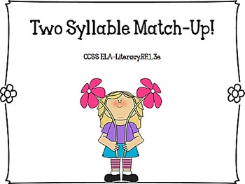 Two Syllable Match Up! CCSS ELA LiteracyR.F.1.3e