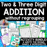 Two & Three Digit Addition No Regroup [[BUNDLE!]]