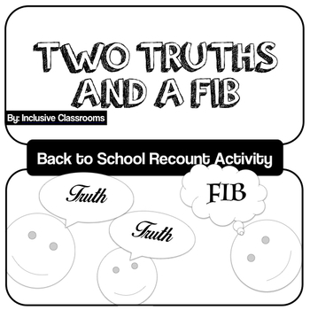 Two Truths and a Fib! First Day of School/ Summer Break Re