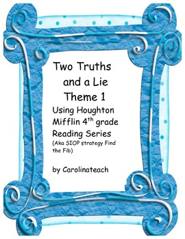 Two Truths and a Lie, Using 4th Grade Houghton Mifflin Rea