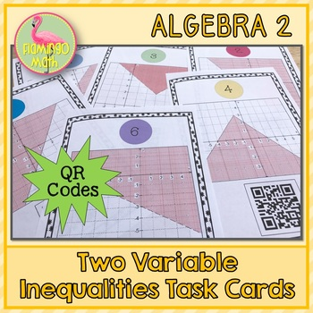 Two Variable Inequalities Task Cards QR Codes