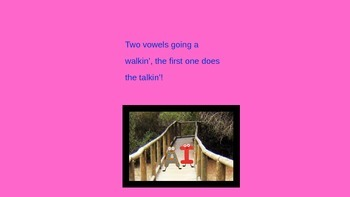 Two Vowels Go a Walkin'