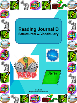 Reading Journal D: Structured with Vocabulary