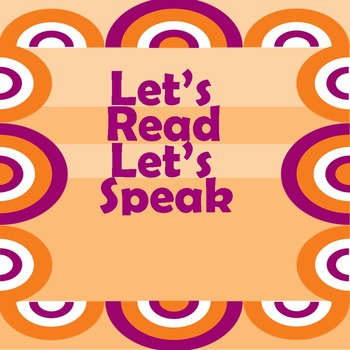 Let's Read, Let's  Speak: For Deaf/Hard of Hearing and Non
