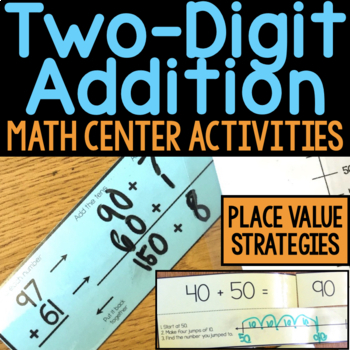 Two-Digit Addition Task Cards, Assessments, Activities, & Games