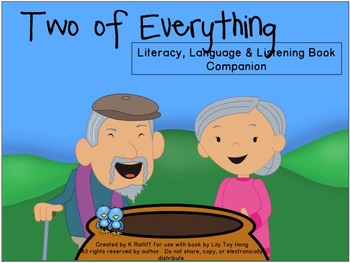 Two of Everything:  Literacy, Language and Listening Book