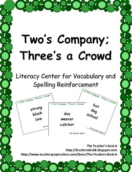 Two's Company; Three's a Crowd Literacy Center for Vocabul