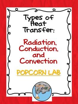 Types of Heat Transfer Popcorn Lab