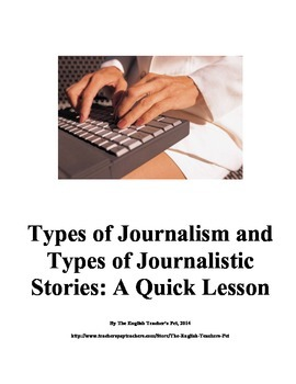 Types of Journalism and Types of Journalism Stories- A Qui