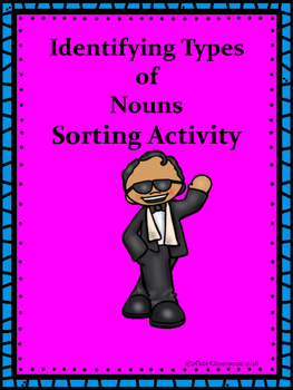 Types of Nouns Sorting Center Activity