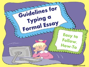 Typing Your Essay (Standard Guidelines for an English Essay)