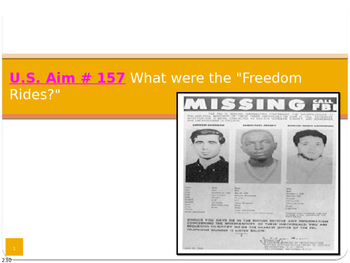 "U.S. Aim # 157 What were the ""Freedom Rides?"""