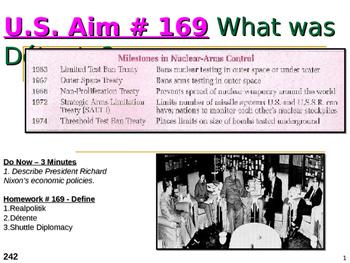 U.S. Aim # 169 What was Détente?