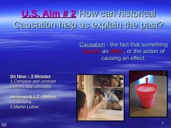 U.S. Aim # 2 How can historical Causation help us explain