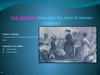 U.S. Aim # 47 How were the roles of women changing?
