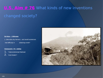 U.S. Aim # 76 What kinds of new inventions changed society?