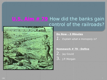 U.S. Aim # 79 How did the banks gain control of the railroads?