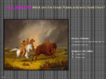 U.S. Aim # 99 What are the Great Plains and who lived there?