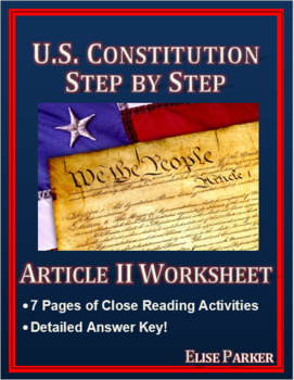 U.S. Constitution Step by Step -- Article II Worksheet